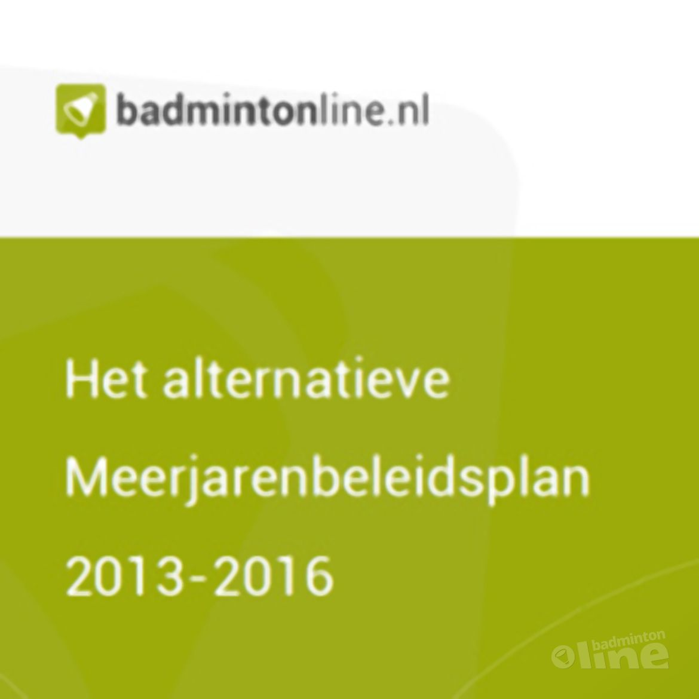 EXCLUSIEF: Het alternatieve Meerjarenbeleidsplan 2013-2016 voor Badminton Nederland