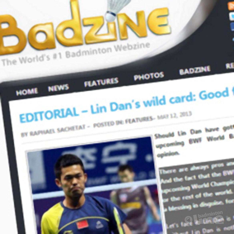 Badzine: 'Lin Dan's wild card: Good for the sport?'